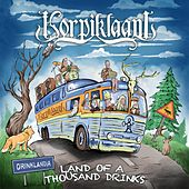 Land of a Thousand Drinks von Korpiklaani