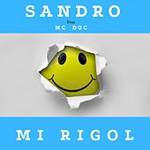 Mi Rigol by Sandro