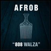 808 Walza by Afrob