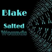 Salted Wounds by Blake