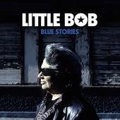 Blue Stories de Little Bob