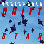 S T A R by Underworld