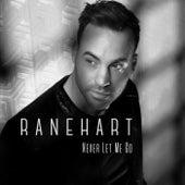 Never Let Me Go by Ranehart