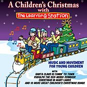 A Children's Christmas with the Learning Station by The Learning Station