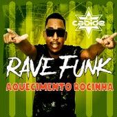 Rave Funk Aquecimento Rocinha de DJ Cabide