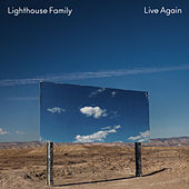 Live Again by Lighthouse Family
