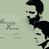 Coming Home by Boozoo Bajou by Various Artists