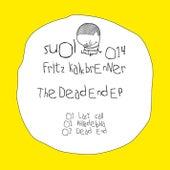 The Dead End EP von Fritz Kalkbrenner