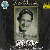 100 Años de Historia Musical, Vol. 4 de Lucho Bermúdez