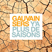 Y'a plus de saisons by Gauvain Sers