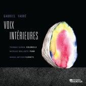 Fauré: Voix intérieures de Thomas Duran