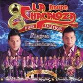 Alegres Y Pisteadoras de Banda La Chacaloza De Jerez Zacatecas
