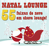 Natal Lounge (55 Faixas De Neve Em Chave Lounge!) de Various Artists