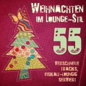 Weihnachten im Lounge-Stil (55 verschneite tracks, eiskalt-loungig serviert) de Various Artists