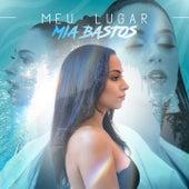 Meu Lugar by Mia Bastos
