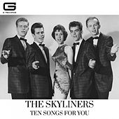Ten songs for you de The Skyliners