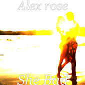 She Bad de Alex Rose