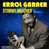 Stormy Weather de Erroll Garner