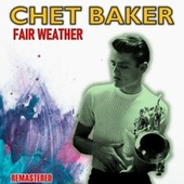 Fair Weather de Chet Baker