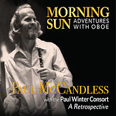 Morning Sun: Adventures with Oboe von Paul McCandless