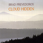 Cloud Hidden by Brad Prevedoros