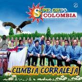 Cumbia Corraleja de Super Grupo Colombia