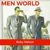 Men World by Ricky Nelson