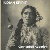 Indian Spirit von Cannonball Adderley