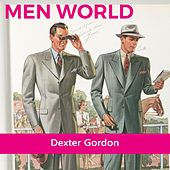 Men World von Dexter Gordon