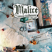 Malice by Travis Thompson