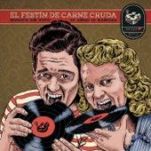 El Festín de Carne Cruda , 10 Años 10 Bandas de Various Artists