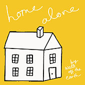 Home Alone by Walk off the Earth