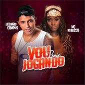 Vou Jogando (Remix) by Lekinho Campos