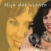Hija Del Viento by Cecilia Alessandra