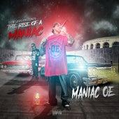 The Rise of a Maniac by Maniac O.E