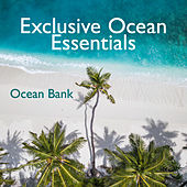 Exclusive Ocean Essentials von Ocean Bank