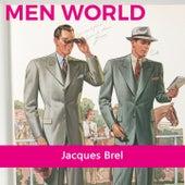 Men World von Jacques Brel