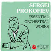 Sergei Prokofiev: Essential Orchestral Works von Various Artists