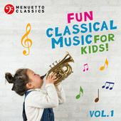 Fun Classical Music for Kids! de Various Artists