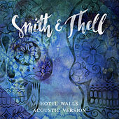 Hotel Walls (Acoustic Version) von Smith