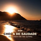 Chega De Saudade (Bossa Nova for Two Guitars) de O&P