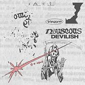 Nauseous / Devilish by Vegyn