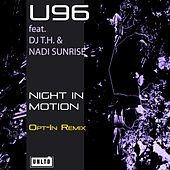 Night in Motion (Opt-In Remix) by U96