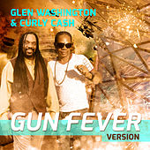 Gun Fever Version by Glen Washington