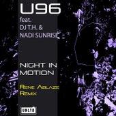 Night in Motion (Rene Ablaze Remix) by U96