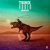 Rodeo (Remixes) von Trinix