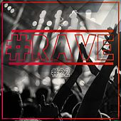 # Rave #22 von Various Artists