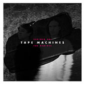The Remixes de Tape Machines