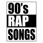 90's Rap Songs by Various Artists