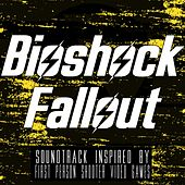 Bioshock Fallout (Soundtrack Inspired by First Person Shooter Video Games) von Various Artists